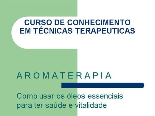 Curso Online de TECNICAS DE CONHECIMENTO TERAPEUTICO - AROMATERAPIA
