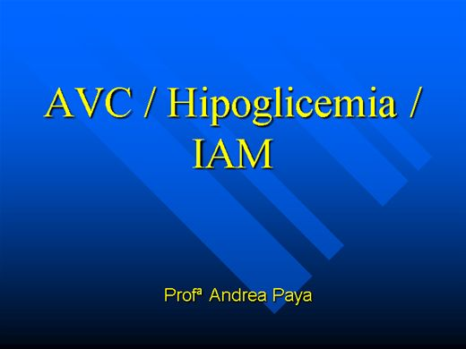 Curso Online de AVC / IAM/ Hipoglicemia