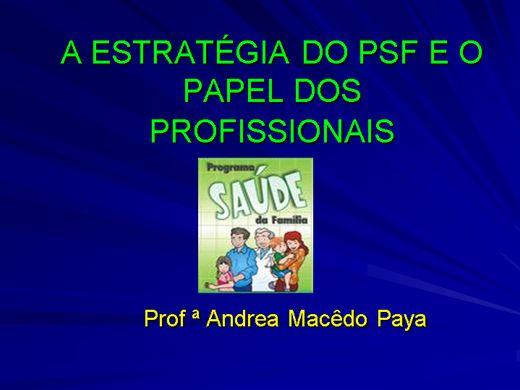 Curso Online de A ESTRATÉGIA DO PSF E O PAPEL DOS PROFISSIONAIS