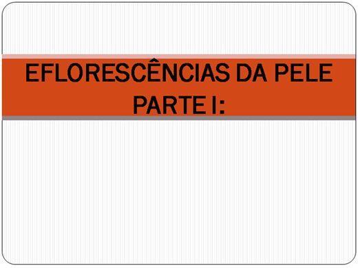 Curso Online de EFLORESCÊNCIAS DA PELE PARTE I