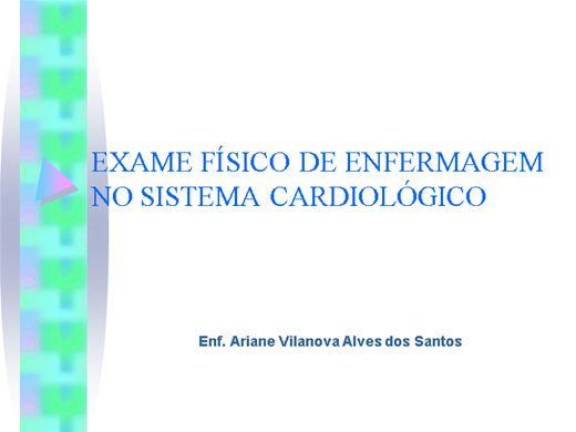 Curso Online de EXAME FÍSICO DE ENFERMAGEM NO SISTEMA CARDIOLÓGICO