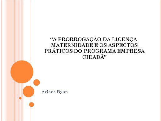 Curso Online de A prorrogação da licença-maternidade e os aspectos práticos do Programa Empresa Cidadã
