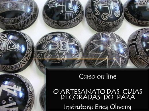 Curso Online de O ARTESANATO DAS CUIAS DECORADAS DO PARÁ