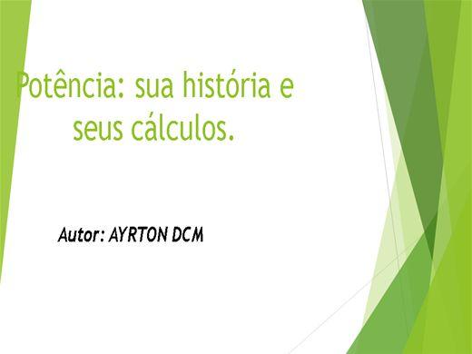 Curso Online de Potência: sua história e seus cálculos.