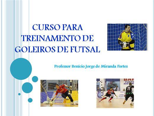 Curso Online de Curso Treinamento de Goleiros de Futsal