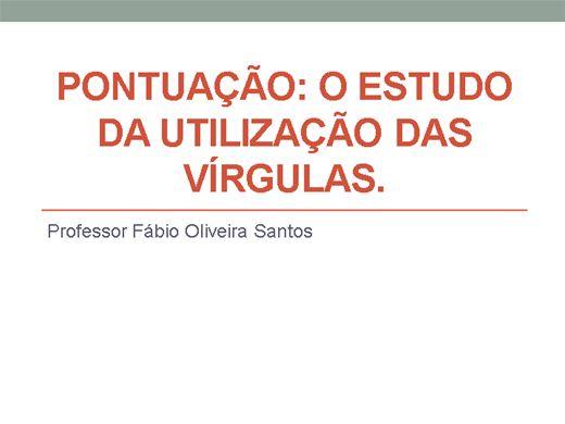 Curso Online de Pontuação: o estudo da utilização das vírgulas.