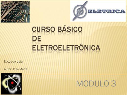Curso Online de Curso básico de Eletroeletronica - Modulo 3