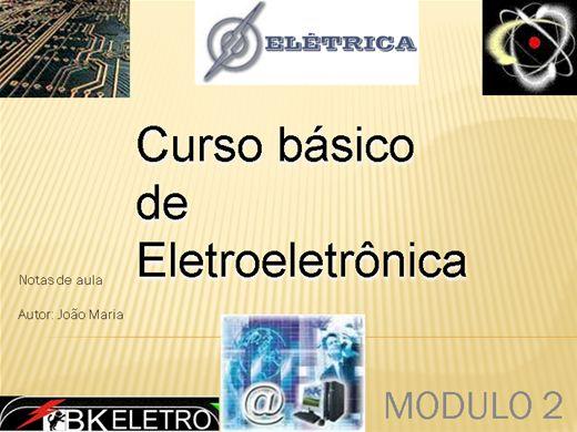 Curso Online de Curso basico de Eletroeletrônica-Modulo 2