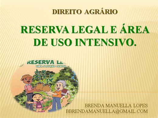 Curso Online de RESERVA LEGAL E ÁREA DE USO INTENSIVO.