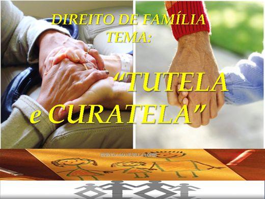 Curso Online de DIREITO DE FAMÍLIA- TUTELA e CURATELA- 22H