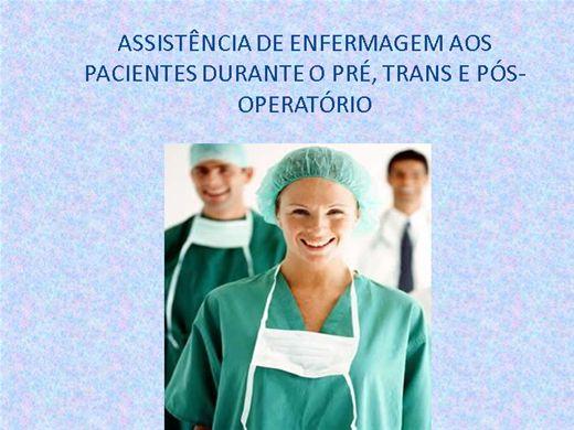 Curso Online de ASSISTÊNCIA DE ENFERMAGEM AOS PACIENTES DURANTE O PRÉ, TRANS E PÓS-OPERATÓRIO
