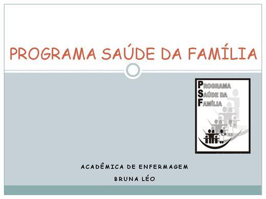 Curso Online de Papel do Enfermeiro no Programa  Saúde da Família (PSF).