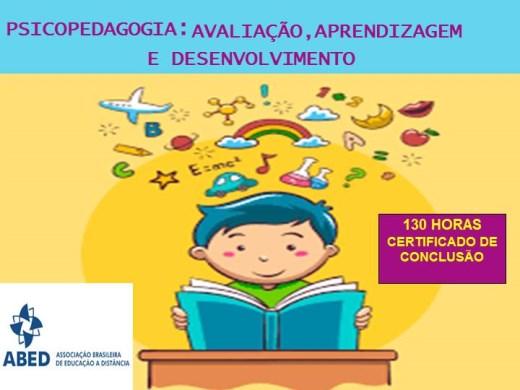 Curso Online de PSICOPEDAGOGIA: AVALIAÇÃO, APRENDIZAGEM E DESENVOLVIMENTO