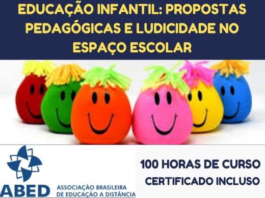 Curso Online de EDUCAÇÃO INFANTIL: PROPOSTAS PEDAGÓGICAS E LUDICIDADE NO ESPAÇO ESCOLAR