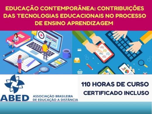 Curso Online de EDUCAÇÃO CONTEMPORÂNEA: CONTRIBUIÇÕES DAS TECNOLOGIAS EDUCACIONAIS NO PROCESSO DE ENSINO APRENDIZAGEM