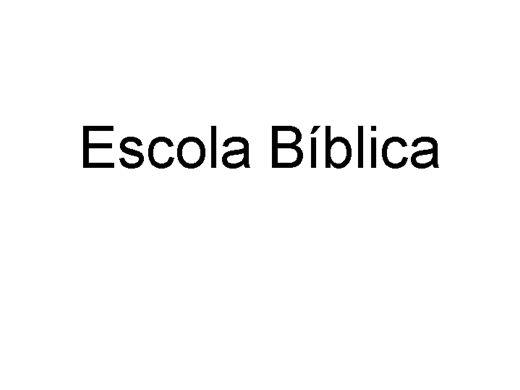 Curso Online de Capacitação para professores de Escola Bíblica