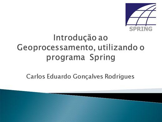 Curso Online de Introdução ao Geoprocessamento, utilizando o programa Spring