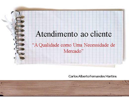 """Curso Online de Atendimento ao cliente - """" A qualidade como uma necessidade do mercado"""""""