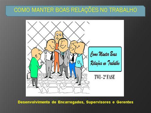 Curso Online de COMO MANTER BOAS RELAÇÕES NO TRABALHO