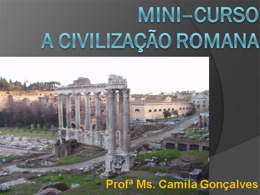 """Curso Online de Mini Curso """"A Civilização Romana"""""""