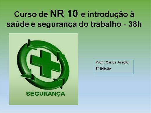 Curso Online de NR 10 e introdução à saúde e segurança do trabalho
