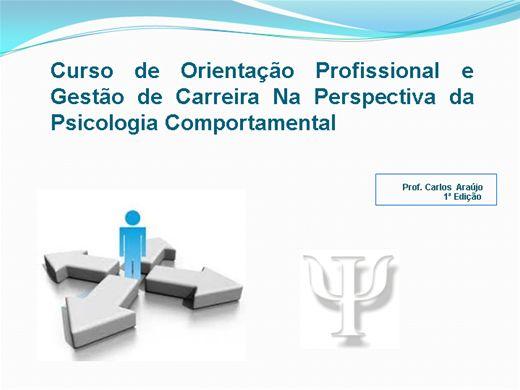 Curso Online de Curso de Orientação Profissional e Gestão de Carreira Na Perspectiva da Psicologia Comportamental