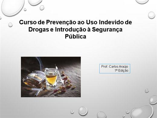 Curso Online de Curso de Prevenção ao uso indevido de drogas e introdução à segurança pública