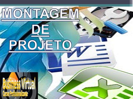 Curso Online de MONTAGEM DE PROJETO
