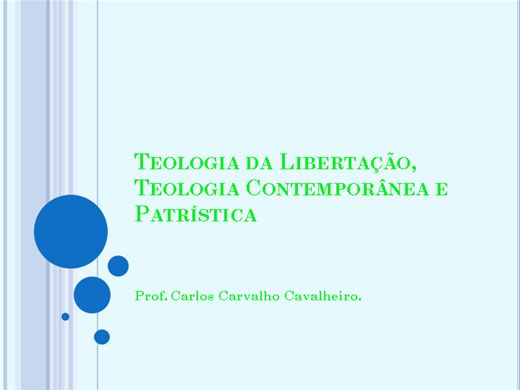 Curso Online de Teologia da Libertação, Teologia Contemporânea e Patrística