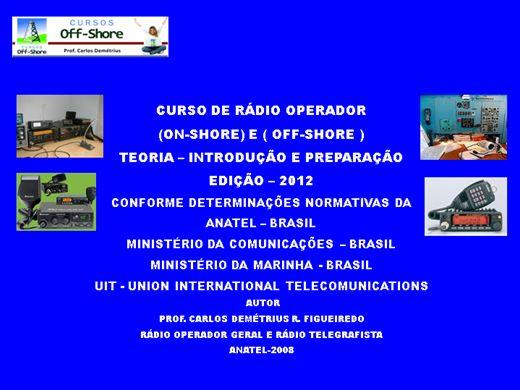 Curso Online de RÁDIO OPERADOR - GERAL - TEORIA E PREPARAÇÃO - MÓDULO 1