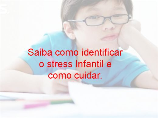 Curso Online de Saiba como identificar o stress infantil e como cuidar.