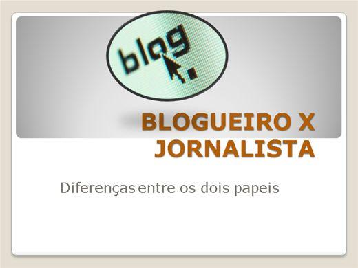 Curso Online de Blogueiro X Jornalista
