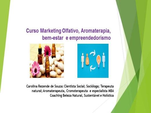 Curso Online de Marketing Olfativo, Aromaterapia, bem-estar e empreendedorismo