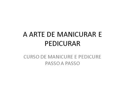 Curso Online de MANICURE E PEDICURE COMPLETO