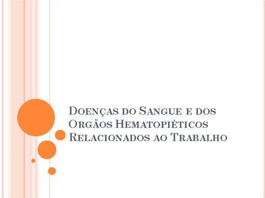 Curso Online de Doenças Do Sangue e dos Órgãos Hematopoiéticos Relacionados ao Trabalho