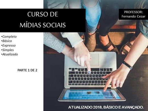 Curso Online de Mídias Sociais Parte 1 de 2 - Completo