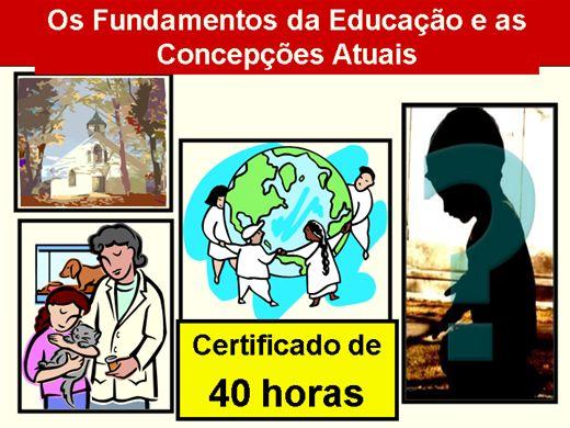 Curso Online de Os Fundamentos da Educação e as Concepções Atuais