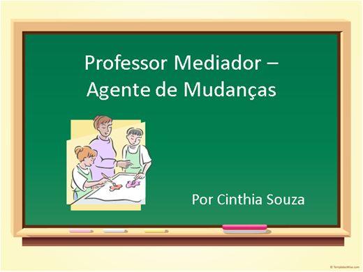 Curso Online de Professor mediador - agente de mudanças