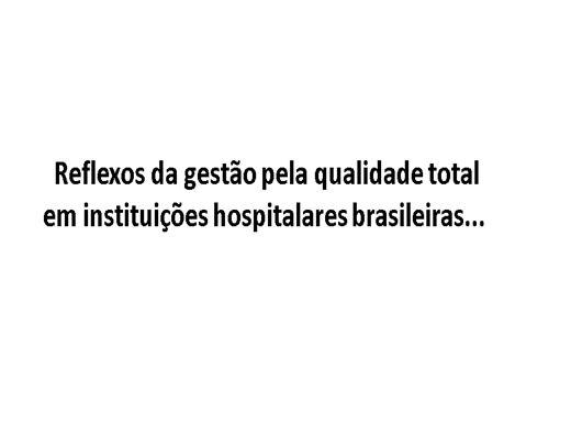 Curso Online de Reflexo da gestão pela qualidade total em instituições hospitalares brasileiras