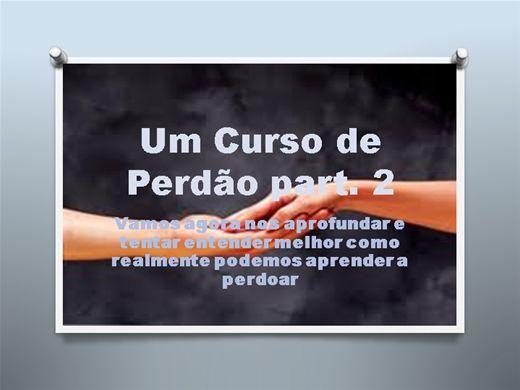 Curso Online de Terapia do Perdão  part. 2