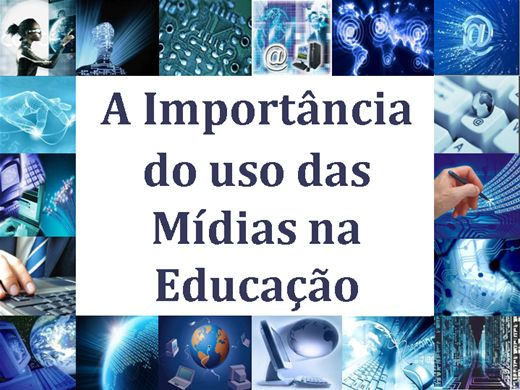 Curso Online de A Importância do uso das Mídias na Educação