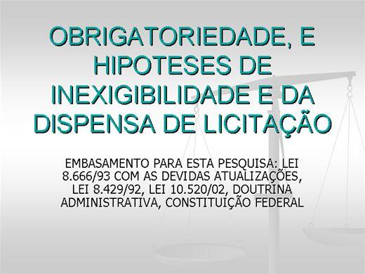 Curso Online de OBRIGATORIEDADE, E HIPOTESES DE INEXIGIBILIDADE E DA DISPENSA DE LICITAÇÃO