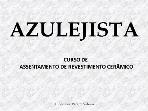 Curso Online de AZULEJISTA - CURSO DE ASSENTAMENTO DE REVESTIMENTO CERÂMICO