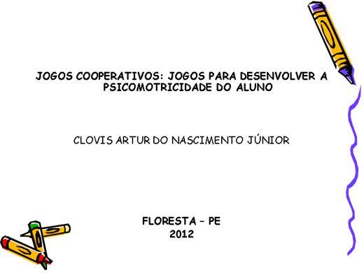 Curso Online de JOGOS COOPERATIVOS: JOGOS PARA DESENVOLVER A PSICOMOTRICIDADE DO ALUNO