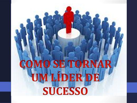 Curso Online de COMO SE TORNAR UM LÍDER DE SUCESSO