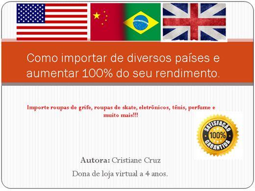 Curso Online de Como importar dos EUA, CHINA, e EUROPA Todos os segredos revalados