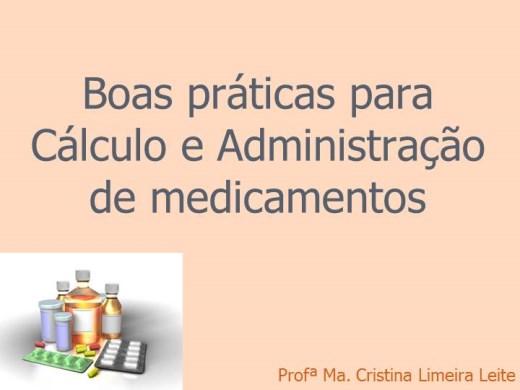 Curso Online de Boa práticas na Administração de Medicamentos e Cálculos