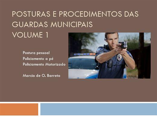 Curso Online de POSTURAS E PROCEDIMENTOS DAS GUARDAS MUNICIPAIS