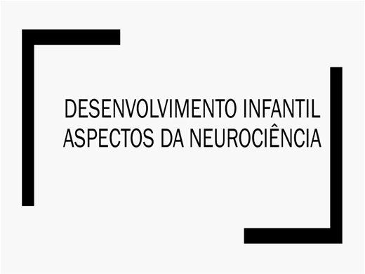 Curso Online de Desenvolvimento Infantil Aspectos da Neurociência