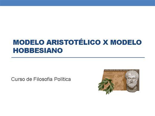 Curso Online de Modelo aristotélico x modelo hobbesiano